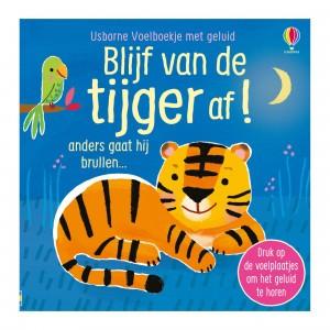 Usborne Voelboekje met geluid Blijf van de tijger af!