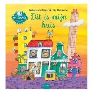 Clavis 'Willewete' Informatief Prentenboek Dit is mijn huis