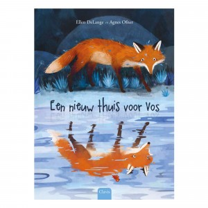 Clavis Prentenboek Een nieuw thuis voor Vos