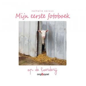 Oogappel Mijn eerste fotoboek: Op de boerderij