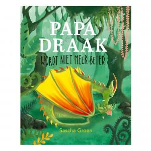 Witte Leeuw Prentenboek Papa draak wordt niet meer beter
