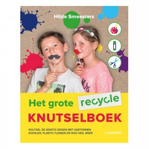 Lannoo Het grote recycle knutselboek