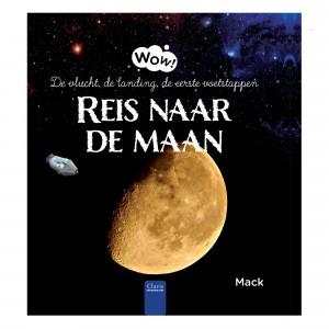 Clavis WOW Informatief Leesboek Reis naar de maan