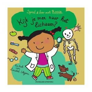 Standaard Uitgeverij Informatief Leesboek Speel & Leer met Rosie: Kijk je mee naar het lichaam?