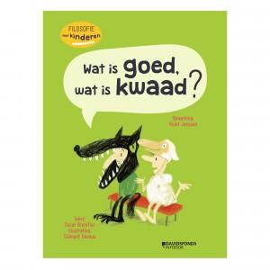 Davidsfonds Filosofie voor kinderen 'Wat is goed, wat is kwaad?'
