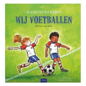 Clavis Leesboekje 'De klas van juf Bertine' Wij voetballen